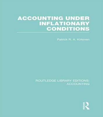 Accounting Under Inflationary Conditions