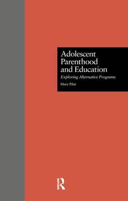 Adolescent Parenthood and Education