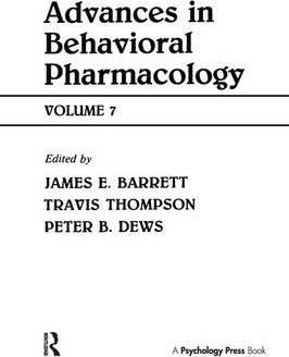 Advances in Behavioral Pharmacology