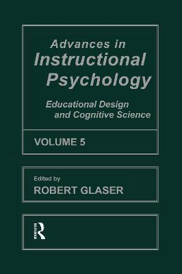 Advances in Instructional Psychology: Volume 5