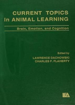 Current Topics in Animal Learning
