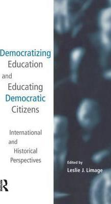 Democratizing Education and Educating Democratic Citizens