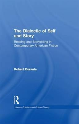 The Dialectic of Self and Story