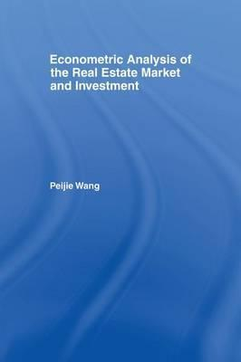 Econometric Analysis of the Real Estate Market and Investment