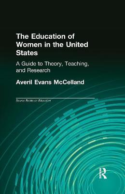 The Education of Women in the United States