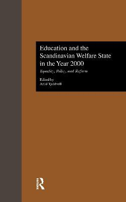 Education and the Scandinavian Welfare State in the Year 2000