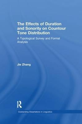 The Effects of Duration and Sonority on Countour Tone Distribution