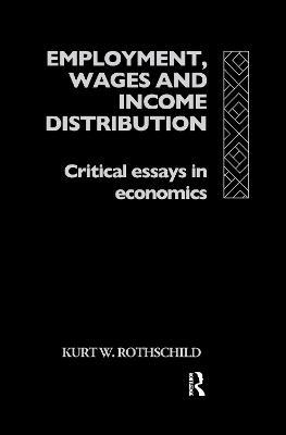 Employment, Wages and Income Distribution