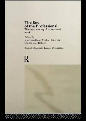 The End of the Professions?