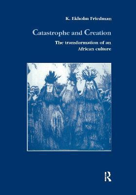 Catastrophe and Creation