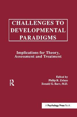 Challenges To Developmental Paradigms