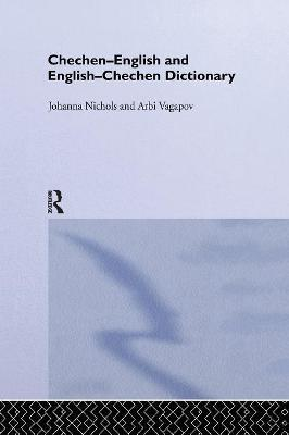 Chechen-English and English-Chechen Dictionary