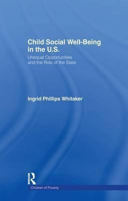 Child Social Well-Being in the U.S.