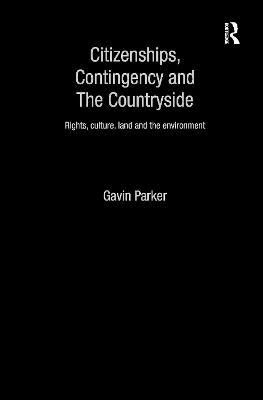 Citizenships, Contingency and the Countryside