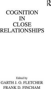 Cognition in Close Relationships