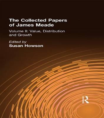 The Collected Papers James Meade: Volume 2