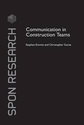 Communication in Construction Teams