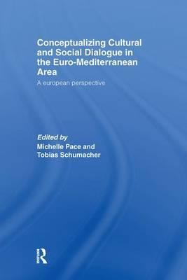 Conceptualizing Cultural and Social Dialogue in the Euro-Mediterranean Area