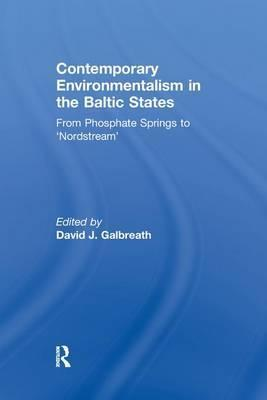 Contemporary Environmentalism in the Baltic States