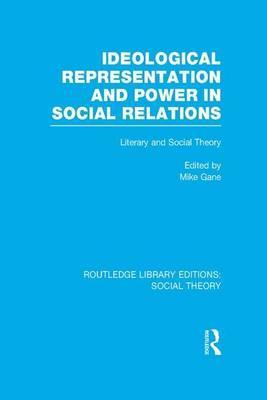 Ideological Representation and Power in Social Relations