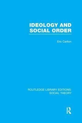 Ideology and Social Order