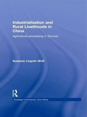 Industrialisation and Rural Livelihoods in China