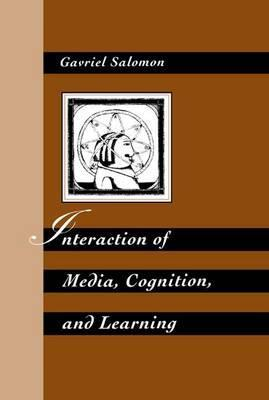 Interaction of Media, Cognition, and Learning