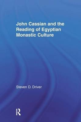 John Cassian and the Reading of Egyptian Monastic Culture