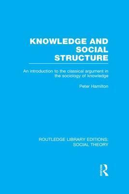 Knowledge and Social Structure