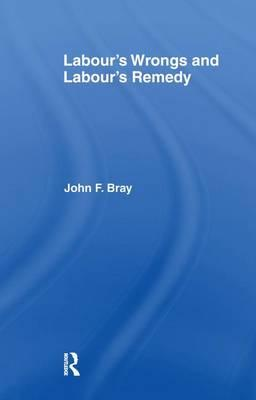 LABOUR S WRONGS AND LABOUR S R