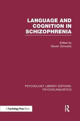 Language and Cognition in Schizophrenia