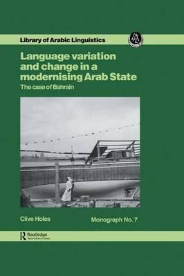Language Variation and Change in a Modernising Arab State