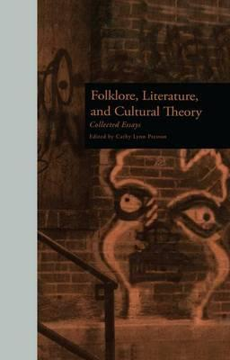 Folklore, Literature, and Cultural Theory
