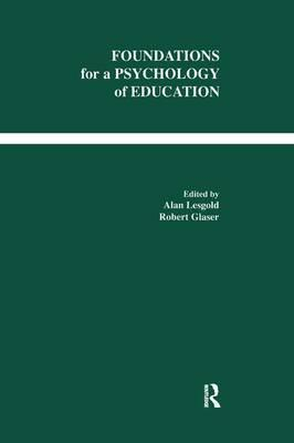 Foundations for A Psychology of Education