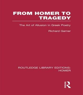 From Homer to Tragedy