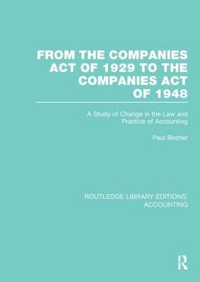 From the Companies Act of 1929 to the Companies Act of 1948