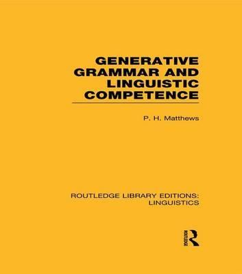 Generative Grammar and Linguistic Competence