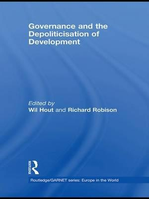 Governance and the Depoliticisation of Development