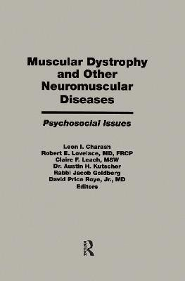 Muscular Dystrophy and Other Neuromuscular Diseases