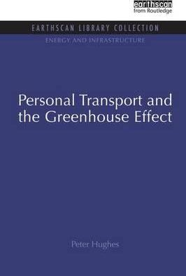 Personal Transport and the Greenhouse Effect