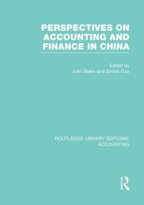 Perspectives on Accounting and Finance in China