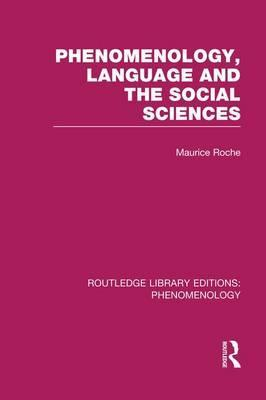Phenomenology, Language and the Social Sciences