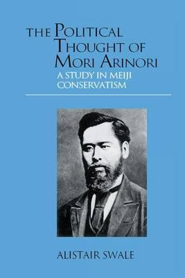 The Political Thought of Mori Arinori