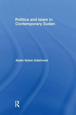 Politics and Islam in Contemporary Sudan