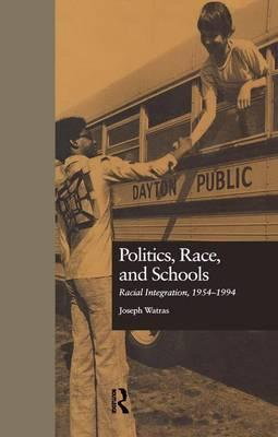Politics, Race, and Schools