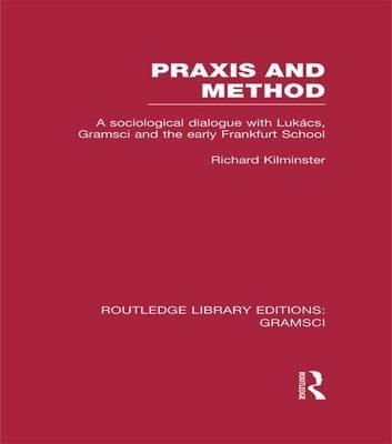 Praxis and Method