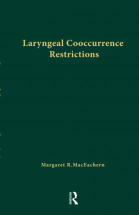 Laryngeal Cooccurrence Restrictions