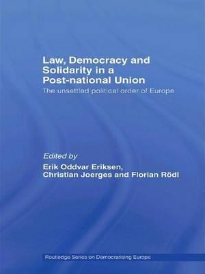 Law, Democracy and Solidarity in a Post-national Union