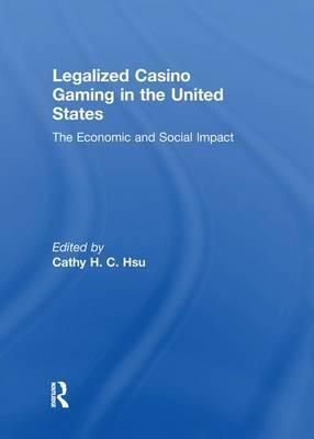 Legalized Casino Gaming in the United States