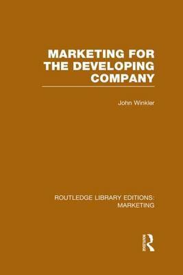 Marketing for the Developing Company